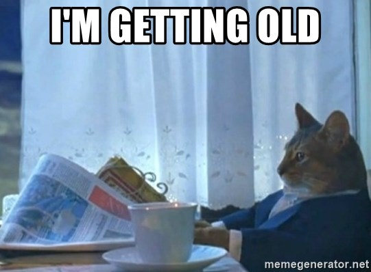 Sophisticated Cat - I'm getting old