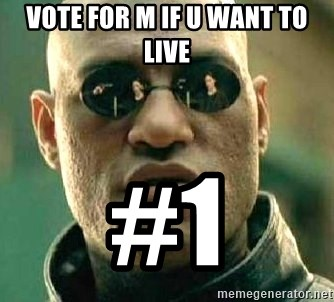 What if I told you / Matrix Morpheus - vote for m if u want to live #1