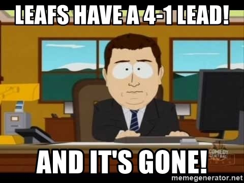 south park aand it's gone - Leafs have a 4-1 lead! and it's gone!