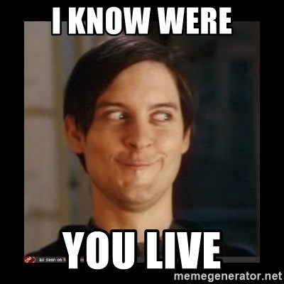 Tobey_Maguire - I KNOW WERE YOU LIVE