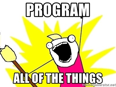 X ALL THE THINGS - program all of the things