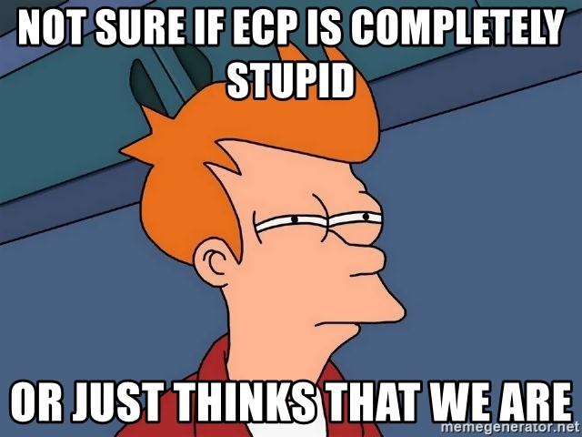 Futurama Fry - not sure if ecp is completely stupid or just thinks that we are