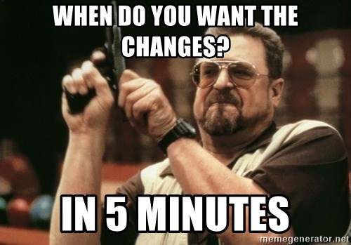 Walter Sobchak with gun - WHEN DO YOU WANT THE CHANGES? IN 5 MINUTES