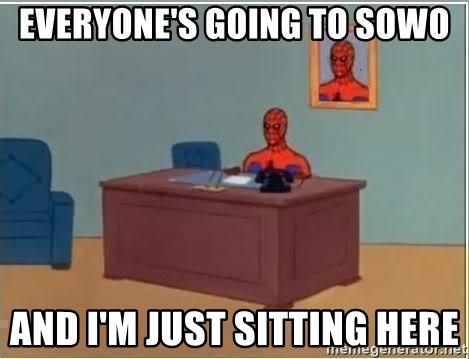 Spiderman Desk - Everyone's going to SOWO And I'm just sitting here