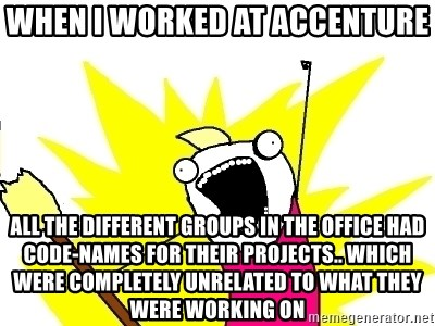 when I worked at accenture all the different groups in the