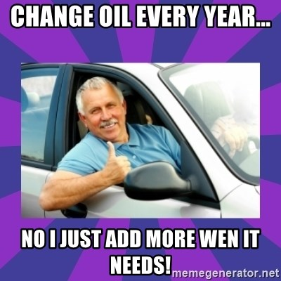 Perfect Driver - change oil every year... no i just add more wen it needs!