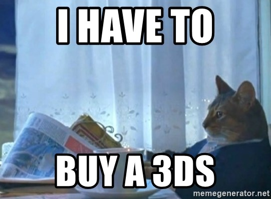 Sophisticated Cat - i have to buy a 3ds