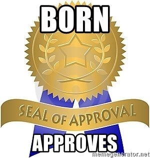 Seal Of Approval - Born Approves