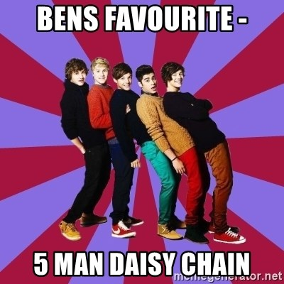 typical 1D - BENS FAVOURITE - 5 MAN DAISY CHAIN