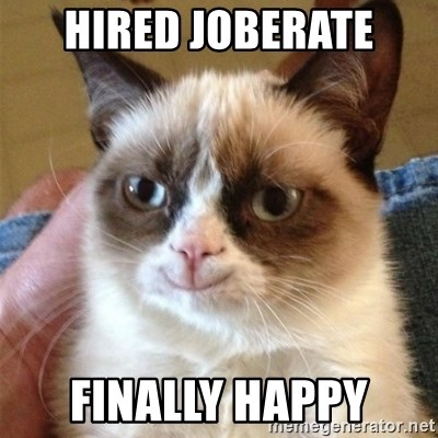 Grumpy Cat Smile - hired Joberate Finally happy