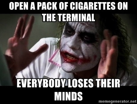 joker mind loss - Open a pack of cigarettes on the terminal Everybody loses their minds