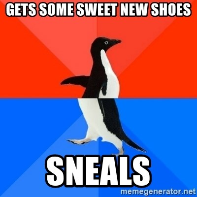 Socially Awesome Awkward Penguin - GETS SOME SWEET NEW SHOES SNEALS
