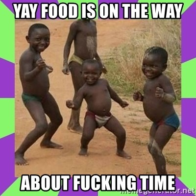 african kids dancing - YAY FOOD IS ON THE WAY ABOUT FUCKING TIME
