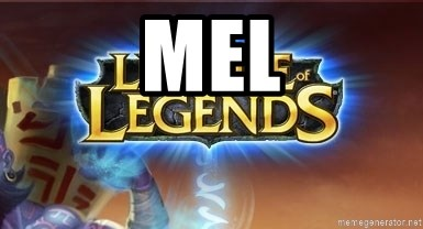 League of legends - MEL