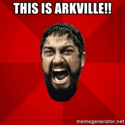 THIS IS SPARTAAA!!11!1 - This Is Arkville!!