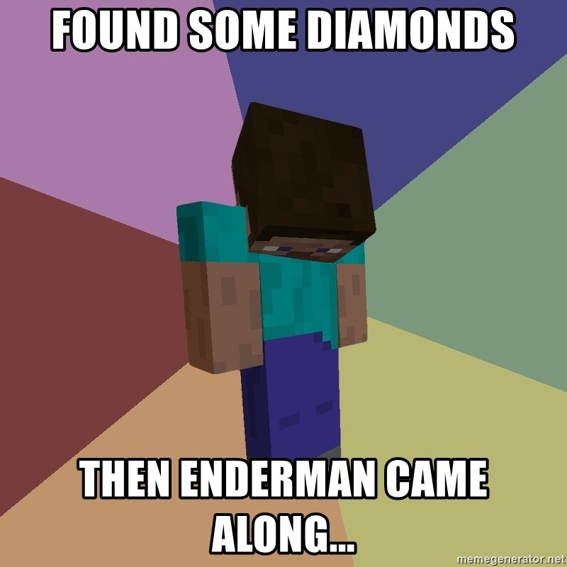 Depressed Minecraft Guy - FOUND SOME DIAMONDS THEN ENDERMAN CAME ALONG...