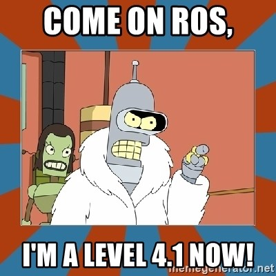 Blackjack and hookers bender - COME ON ROS,  I'M A LEVEL 4.1 NOW!