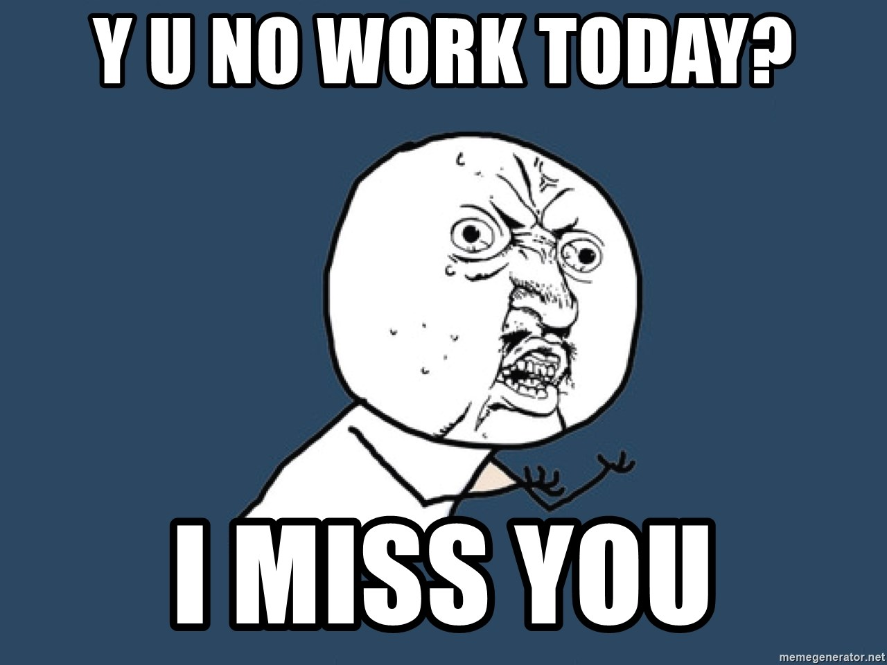 miss you at work