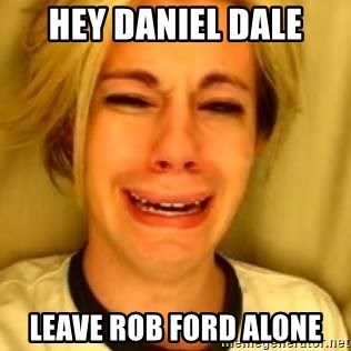 Chris Crocker - hey daniel dale leave rob ford alone