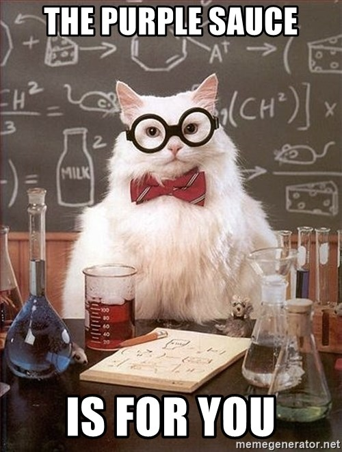 Science Cat - the purple sauce is for you