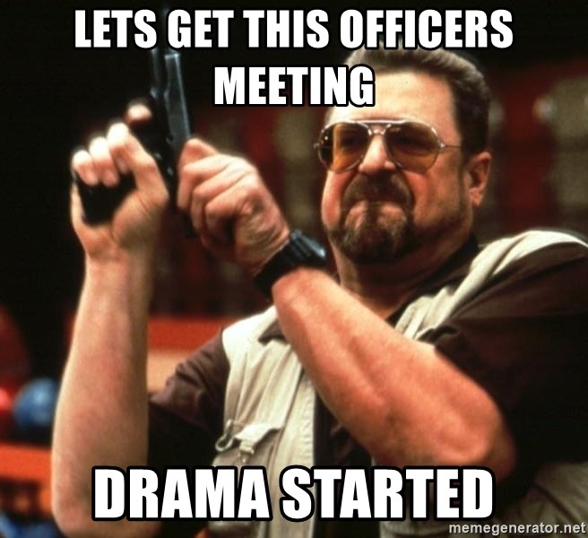 Big Lebowski - lets get this officers meeting drama started