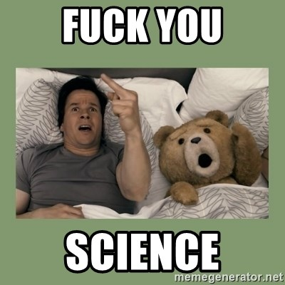Ted Movie - FUCK YOU SCIENCE