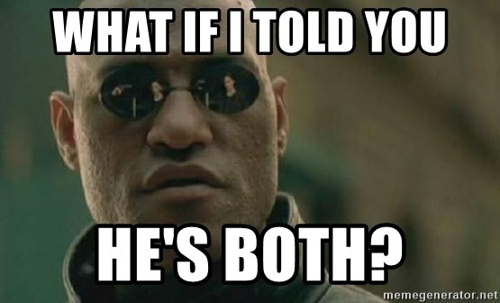 Scumbag Morpheus - what if I told you he's both?