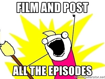 X ALL THE THINGS - film and post all the episodes