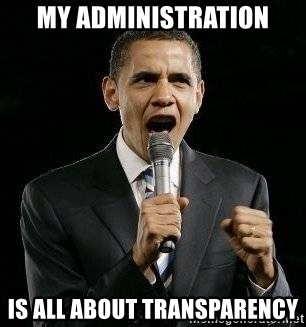 Expressive Obama - My administration Is all about Transparency
