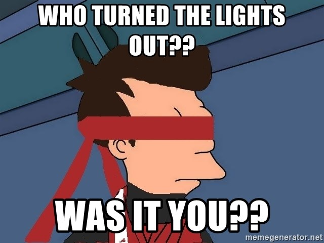 fryshi - WHO TURNED THE LIGHTS OUT?? WAS IT YOU??