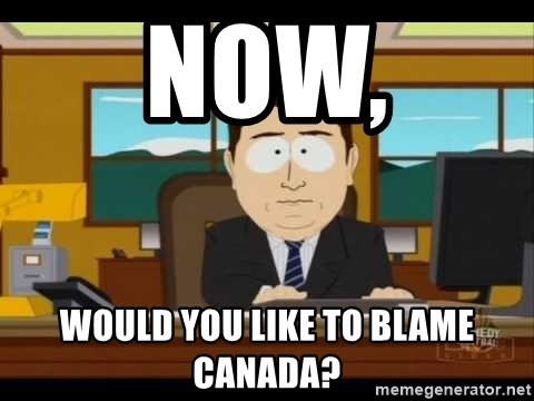 37949331 now, would you like to blame canada? south park aand it's gone,And Its Gone Meme Generator