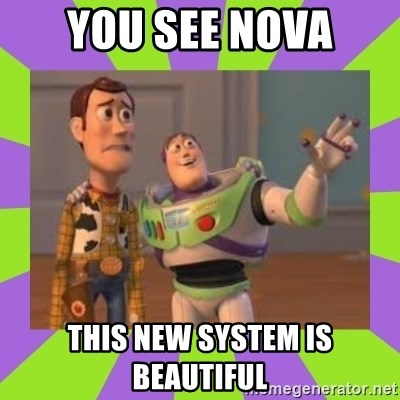 X, X Everywhere  - YOU SEE NOVA THIS NEW SYSTEM IS BEAUTIFUL