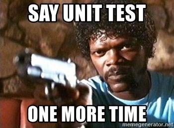 Pulp Fiction - SAY UNIT TEST ONE MORE TIME