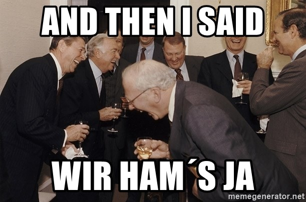 So Then I Said... - And then i said WIR HAM´S JA
