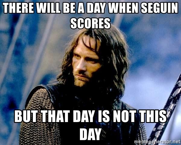 Not this day Aragorn - There will be a day when Seguin Scores But that day is not this day