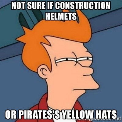 Not sure if troll - not sure if construction helmets or pirates's yellow hats
