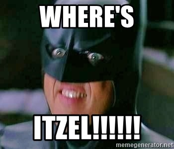 Goddamn Batman - where's Itzel!!!!!!