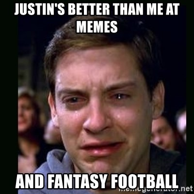 crying peter parker - justin's better than me at memes and fantasy football