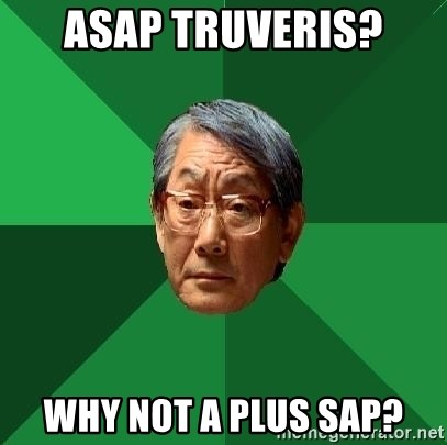 High Expectations Asian Father - ASAP truveris? Why not A plus sap?