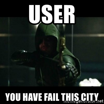 YOU HAVE FAILED THIS CITY - user YOU HAve fail this city