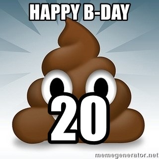 Facebook :poop: emoticon - HAPPY B-DAY 20