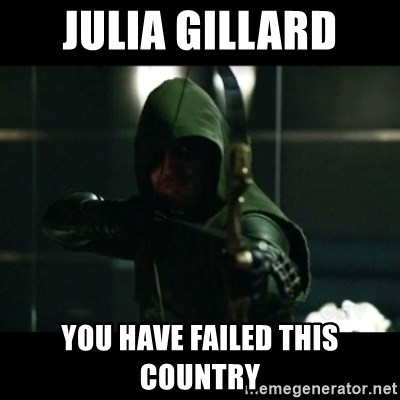 YOU HAVE FAILED THIS CITY - Julia gillard you have failed this country