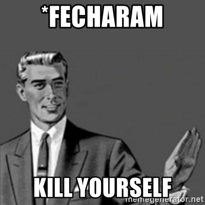 Correction Guy - *fecharam kill yourself