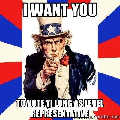 uncle sam i want you - I want you to vote yi long as level representative