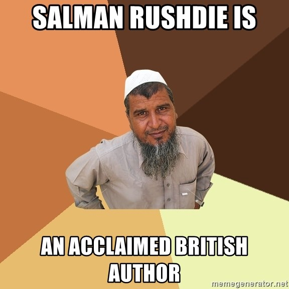 Ordinary Muslim Man - salman rushdie is aN ACCLAIMED BRITISH AUTHOR