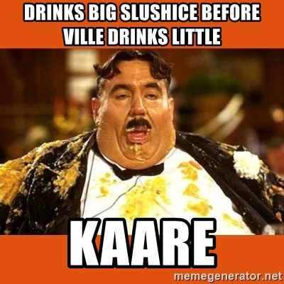 Fat Guy - DRINKS BIG SLUSHICE BEFORE VILLE DRINKS LITTLE KAARE