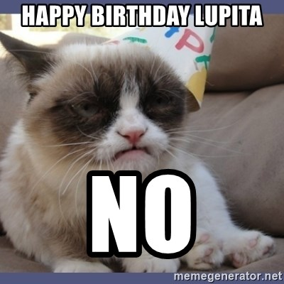 Birthday Grumpy Cat - Happy birthday lupita No