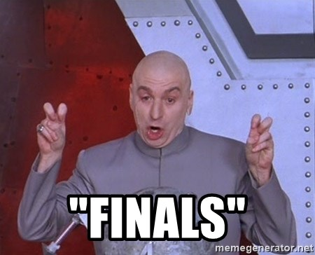 "Dr. Evil Air Quotes -  ""Finals"""