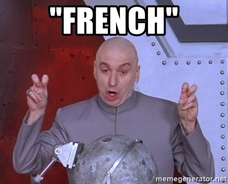 """Dr. Evil Air Quotes - """"french"""""""