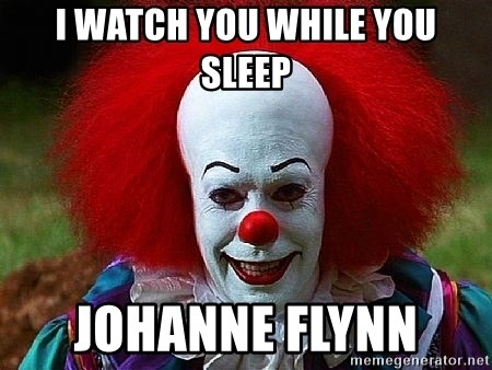 Pennywise the Clown - I watch you while you sleep Johanne Flynn